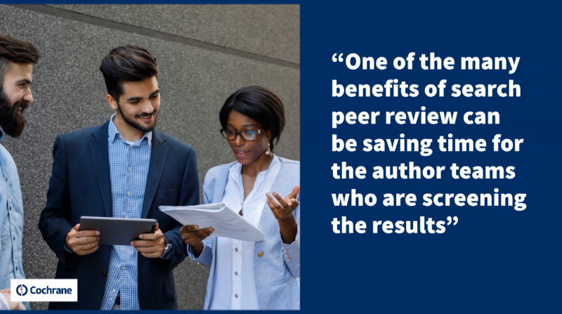 One of the many benefits of search peer review can be saving time for the author teams who are screening the results.