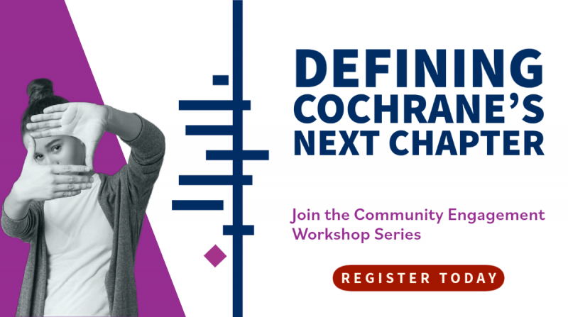 Defining Cochrane's next chapter